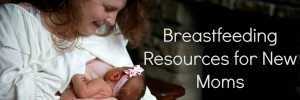 breastfeeding resources for new moms