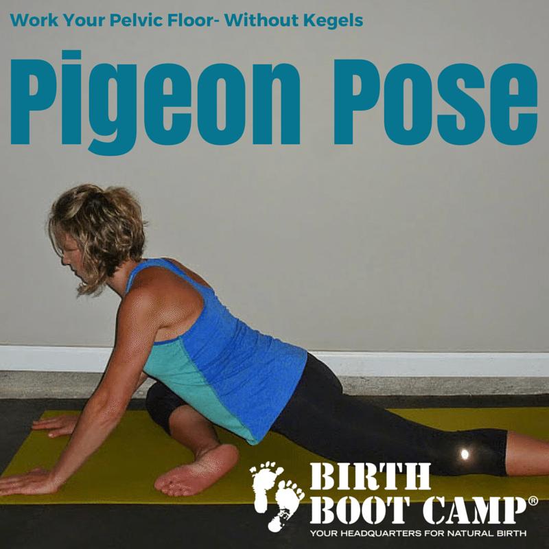 pigeon pose to strengthen pelvic floor