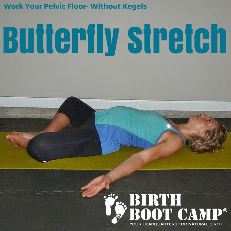 lying butterfly stretch strengthen the pelvic floor