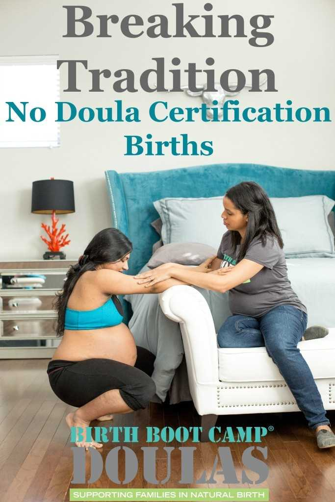 No Doula Certification Births With Birth Boot Camp DOULA