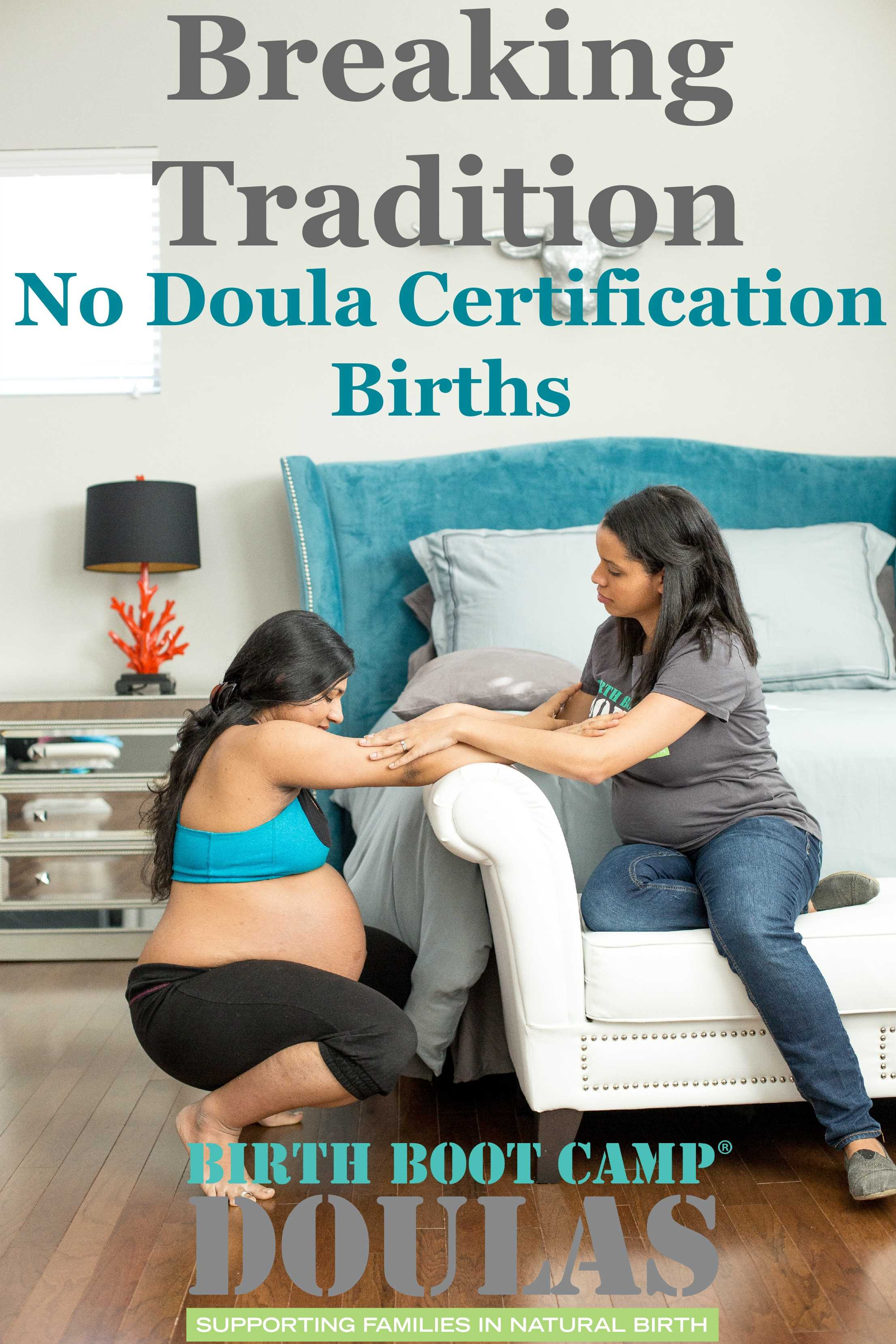 No Certification Births For Birth Boot Camp DOULAS