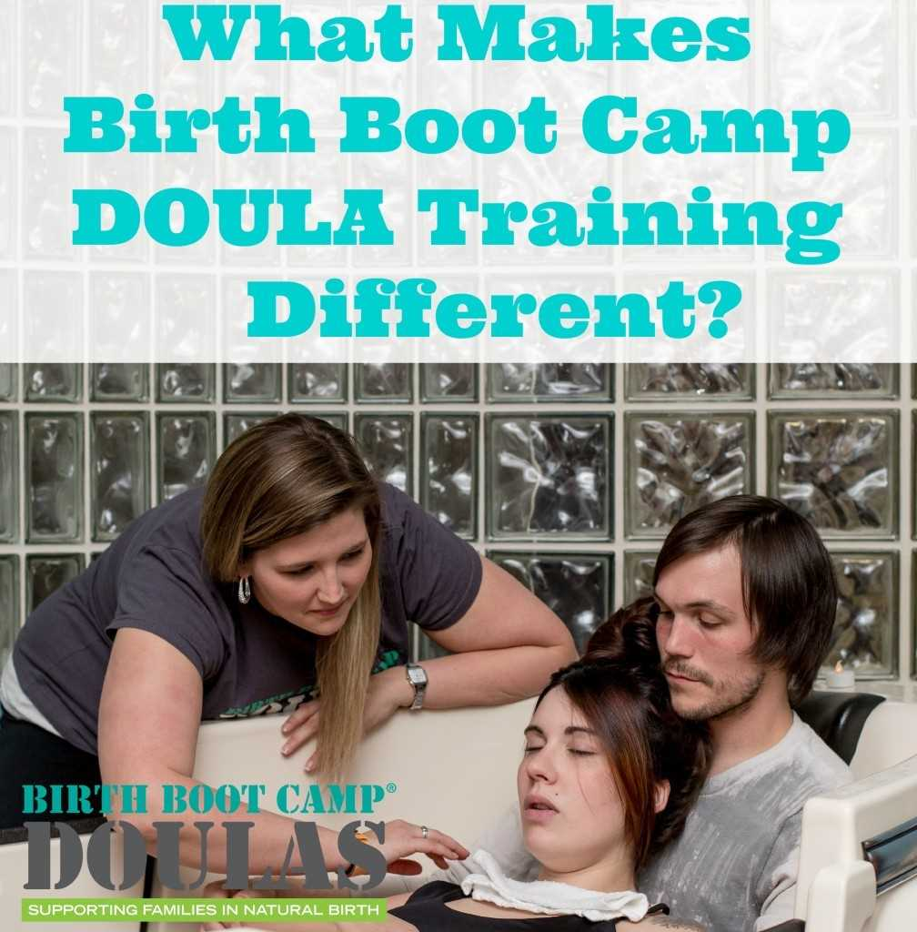 What Makes Birth Boot Camp DOULA training different?
