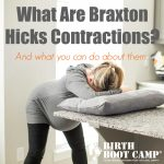 What are Braxton HIcks Contractions?