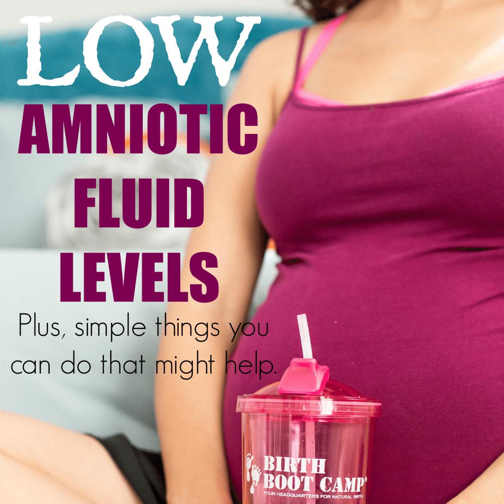 Low Amniotic Fluid Levels