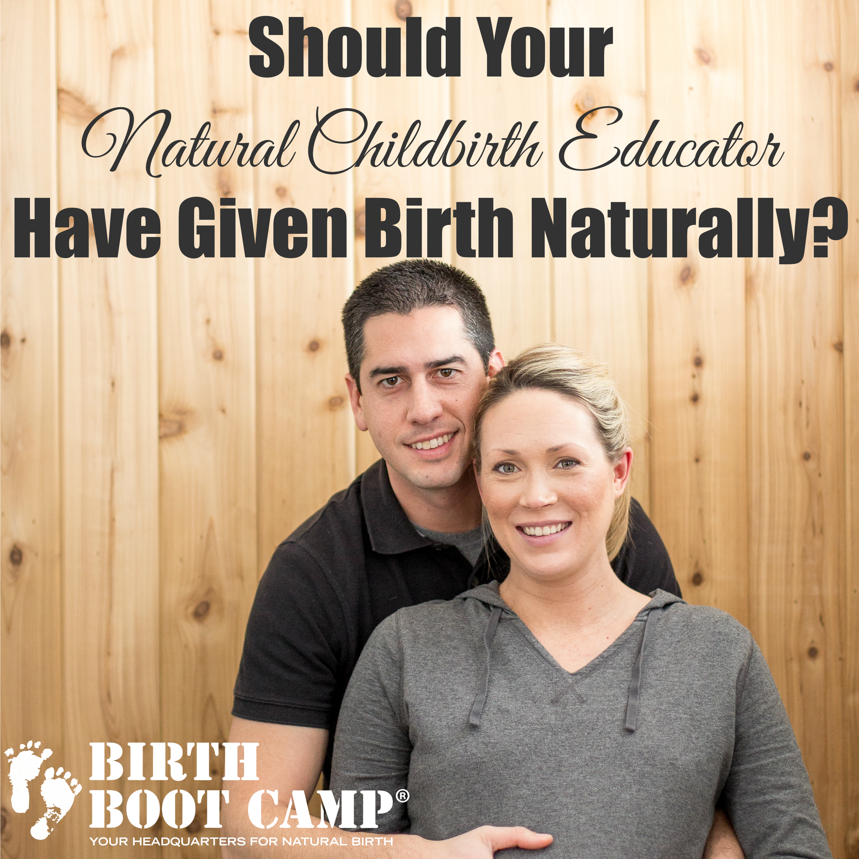 Should Your Natural Childbirth Educator Have Given Birth Naturally?