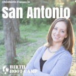 Childbirth Classes in San Antonio, TX
