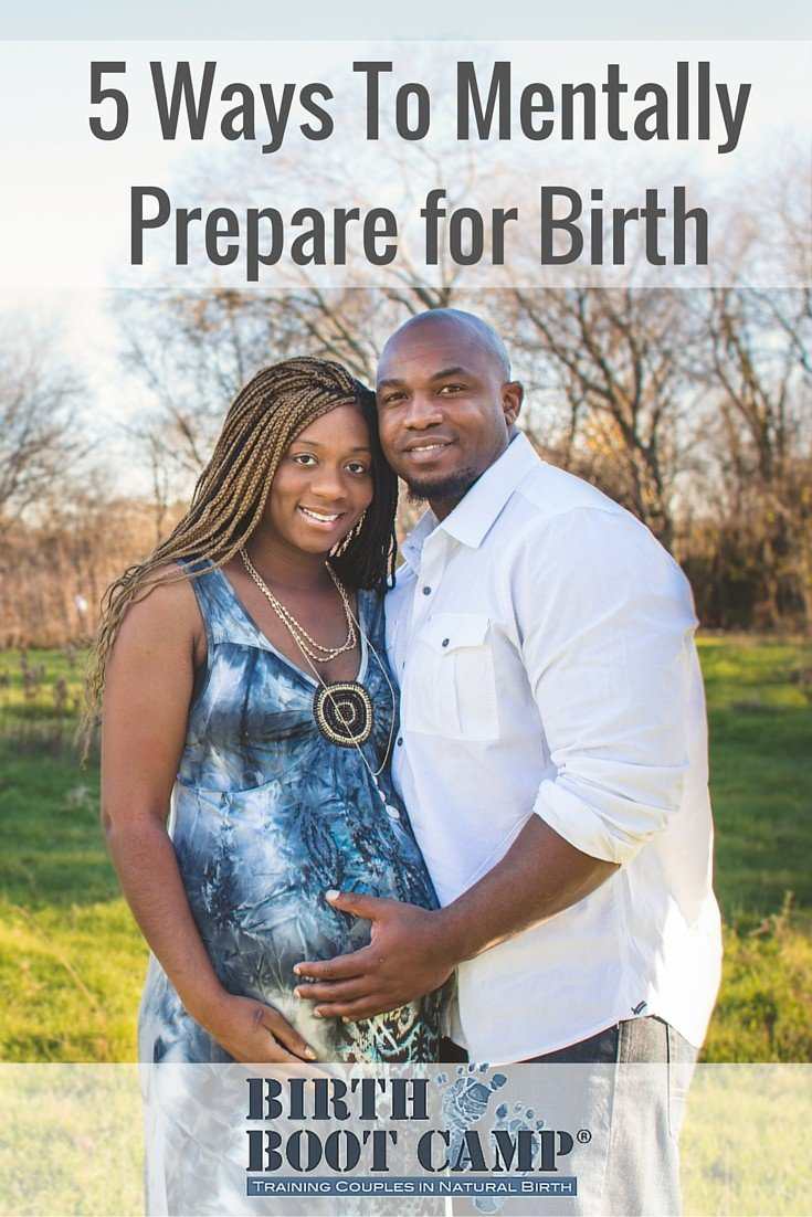 5 ways to mentally prepare for birth