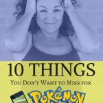 10 things you don't want to miss for Pokemon Go-