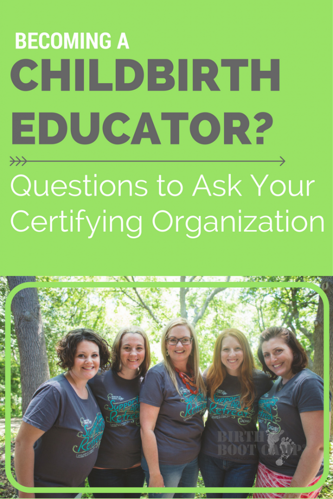 Becoming a childbirth educator- Questions to ask your certifying organization