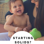 Starting Solids- Here's What You Need To Know