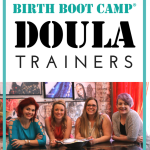Meet Your Birth Boot Camp DOULA Trainers