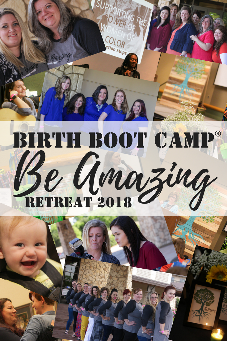 Birth Boot Camp Be amazing Retreat