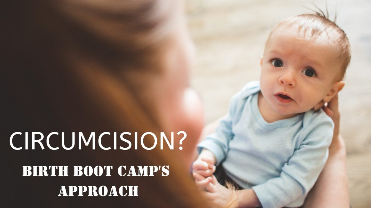 circumcision, boy, baby, newborn, routine, education, information, birth boot camp