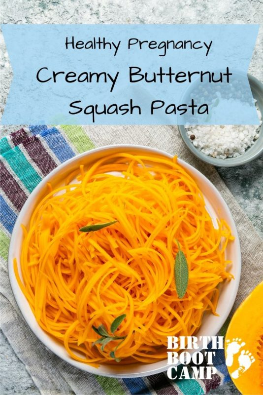 What To Eat Wednesday! Birth Boot Camp Healthy Pregnancy Creamy Butternut Squash Pasta