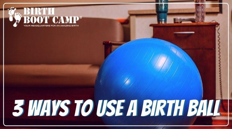 Birth ball on floor in hospital room