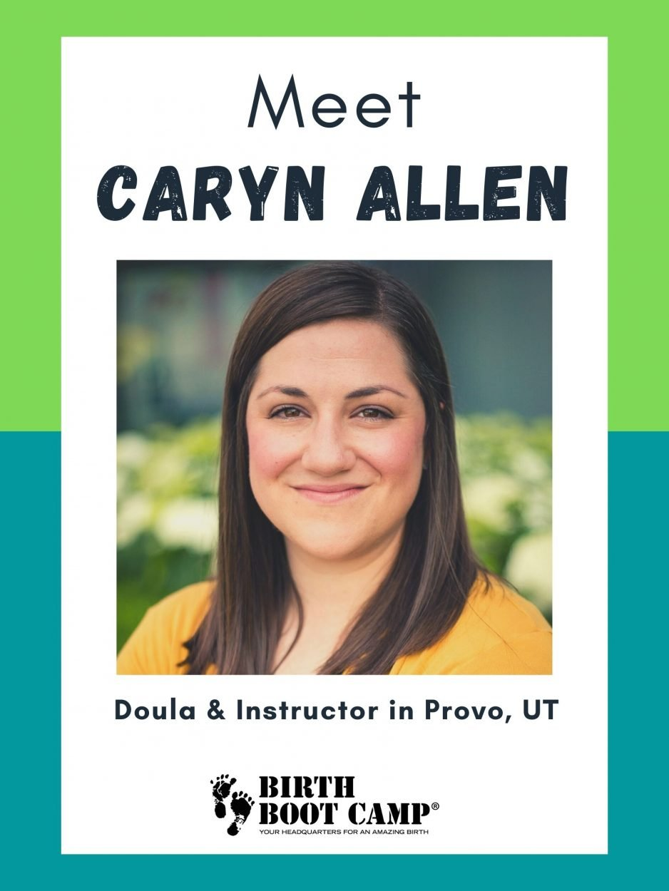 Caryn is a doula and childbirth educator in Provo, UT
