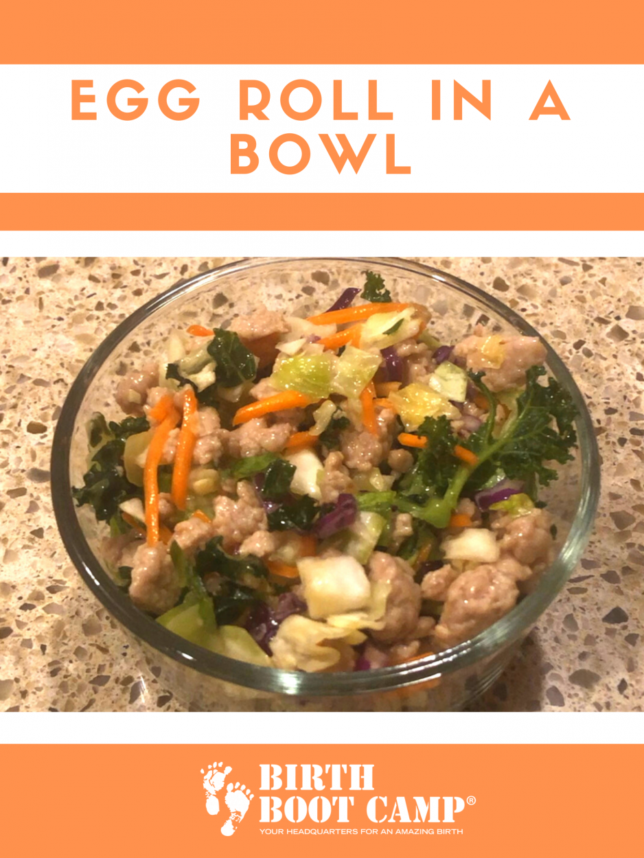 Video recipe of an egg roll in a bowl provided by Caren Nugent of Arlington Birth Services